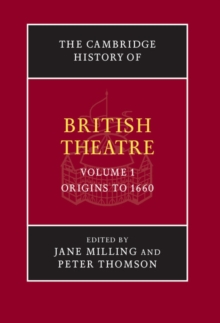 The Cambridge History of British Theatre, Hardback Book