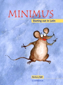 Minimus Pupil's Book : Starting out in Latin, Paperback Book