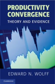 Productivity Convergence : Theory and Evidence, Paperback / softback Book