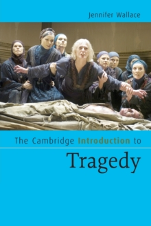 The Cambridge Introduction to Tragedy, Paperback / softback Book