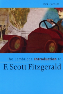 Cambridge Introductions to Literature : The Cambridge Introduction to F. Scott Fitzgerald, Paperback / softback Book