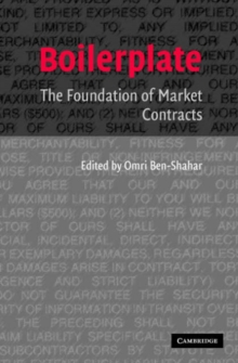 Boilerplate : The Foundation of Market Contracts, Paperback / softback Book