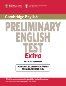 Cambridge Preliminary English Test Extra Student's Book, Paperback Book