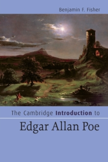 Cambridge Introductions to Literature : The Cambridge Introduction to Edgar Allan Poe, Paperback / softback Book