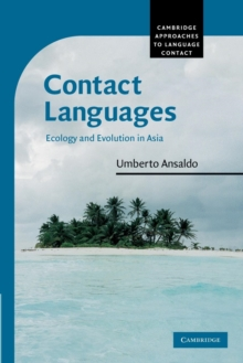 Contact Languages : Ecology and Evolution in Asia, Paperback / softback Book