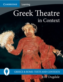 Greek Theatre in Context, Paperback Book