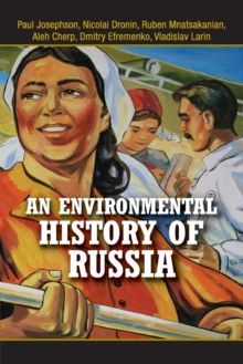 An Environmental History of Russia, Paperback / softback Book