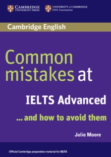 Common Mistakes at IELTS Advanced : and How to Avoid Them, Paperback Book
