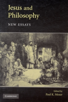 Jesus and Philosophy : New Essays, Paperback / softback Book