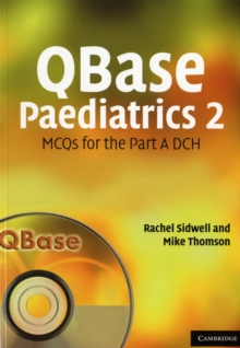 QBase Paediatrics 2 : MCQs for the Part A DCH, Paperback Book