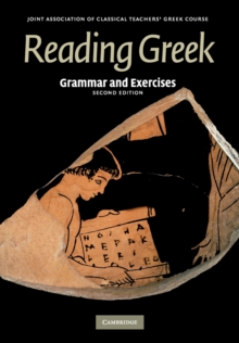 Reading Greek : Grammar and Exercises, Paperback Book