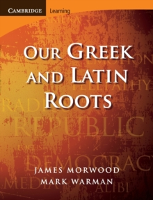 Our Greek and Latin Roots, Paperback / softback Book