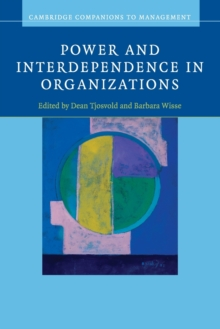 Power and Interdependence in Organizations, Paperback / softback Book