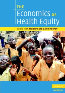 The Economics of Health Equity, Paperback / softback Book
