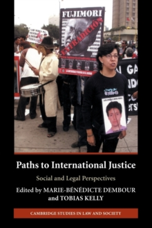 Paths to International Justice : Social and Legal Perspectives, Paperback / softback Book