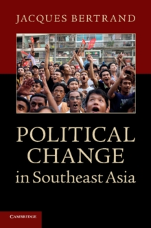 Political Change in Southeast Asia, Paperback / softback Book