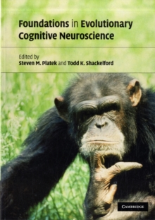 Foundations in Evolutionary Cognitive Neuroscience, Paperback / softback Book