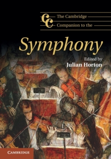 The Cambridge Companion to the Symphony, Paperback Book