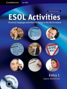 ESOL Activities Entry 1 : Practical Language Activities for Living in the UK and Ireland, Mixed media product Book