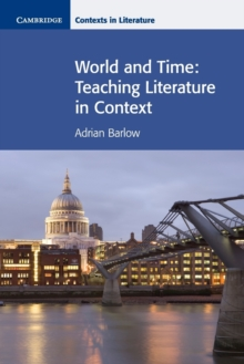 World and Time : Teaching Literature in Context, Paperback / softback Book