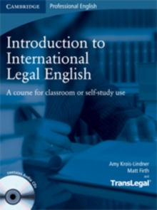 Introduction to International Legal English Student's Book with Audio CDs (2) : A Course for Classroom or Self-study Use, Mixed media product Book