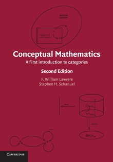 Conceptual Mathematics : A First Introduction to Categories, Paperback / softback Book