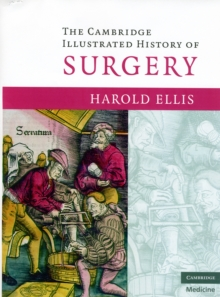The Cambridge Illustrated History of Surgery, Paperback / softback Book