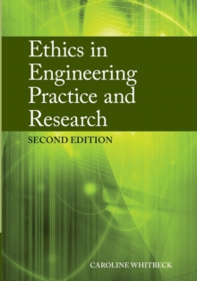 Ethics in Engineering Practice and Research, Paperback / softback Book