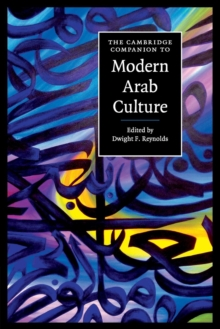 The Cambridge Companion to Modern Arab Culture, Paperback / softback Book