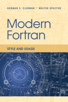 Modern Fortran : Style and Usage, Paperback / softback Book