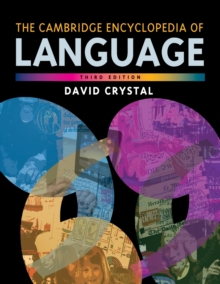 The Cambridge Encyclopedia of Language, Paperback Book