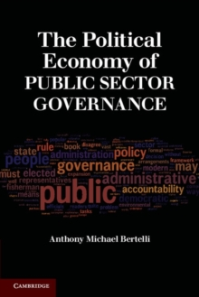 The Political Economy of Public Sector Governance, Paperback / softback Book