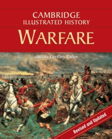 The Cambridge Illustrated History of Warfare : The Triumph of the West, Paperback Book