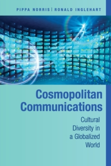 Cosmopolitan Communications : Cultural Diversity in a Globalized World, Paperback / softback Book