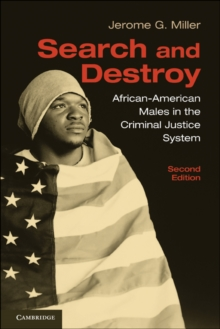 Search and Destroy : African-American Males in the Criminal Justice System, Paperback / softback Book