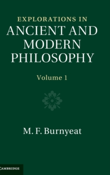 Explorations in Ancient and Modern Philosophy : Volume 1, Hardback Book