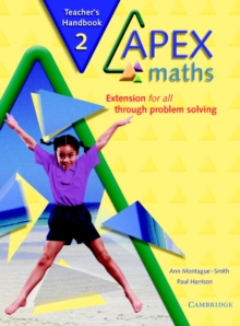 Apex Maths 2 Teacher's Handbook : Extension for all through Problem Solving, Paperback / softback Book