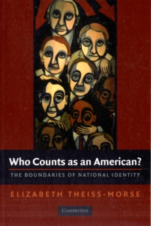 Who Counts as an American? : The Boundaries of National Identity, Paperback / softback Book