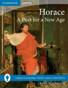 Horace: A Poet for a New Age, Paperback / softback Book