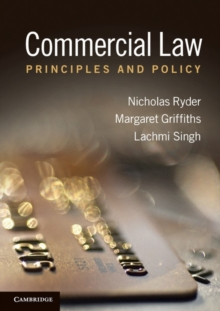 Commercial Law : Principles and Policy, Paperback / softback Book