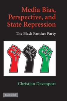 Media Bias, Perspective, and State Repression : The Black Panther Party, Paperback / softback Book