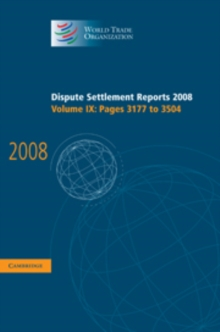 Dispute Settlement Reports 2008: Volume 9, Pages 3177-3504, Hardback Book