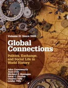 Global Connections : Since 1500 Volume 2, Hardback Book