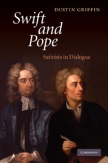 Swift and Pope : Satirists in Dialogue, Hardback Book