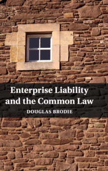 Enterprise Liability and the Common Law, Hardback Book