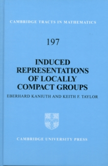 Induced Representations of Locally Compact Groups, Hardback Book