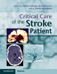 Critical Care of the Stroke Patient, Hardback Book