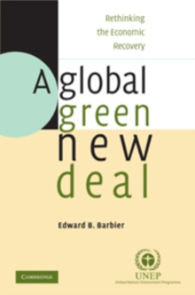 A Global Green New Deal : Rethinking the Economic Recovery, Hardback Book