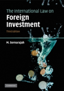 The International Law on Foreign Investment, Hardback Book