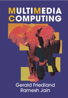 Multimedia Computing, Hardback Book